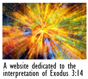 A website dedicated to the interpretation of Exodus 3:14